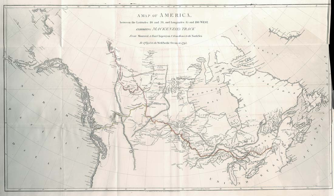 'A Map of America between Latitutes 40 and 70, and Longitudes 45 and 180 West: Exhibiting Mackenzie's Track from Montreal to Fort Chipewyan, & from thence to the North Sea in 1789, & to the West Pacific Ocean in 1793.'