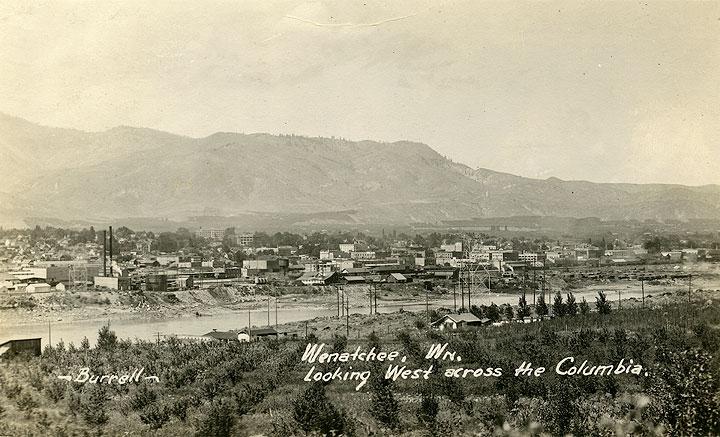 Wenatchee, Wn. Looking West across the Columbia.