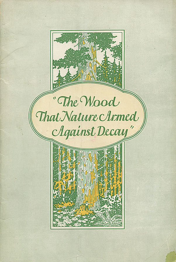 [ Western Red Cedar] ''The wood that nature armed against decay''