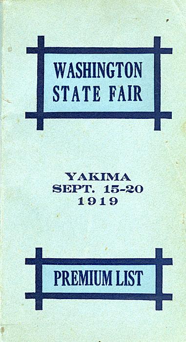 Premium list: Yakima, Wash., Sept. 15-20, 1919