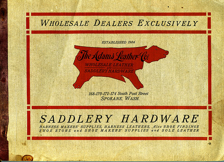 ...Saddlery hardware: harness makers' supplies, harness leathers, also shoe findings, shoe store and shoe makers' supplies and sole leather