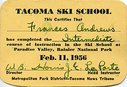 This certifies that Frances Andrews has completed the intermediate course...[Tacoma Ski School]