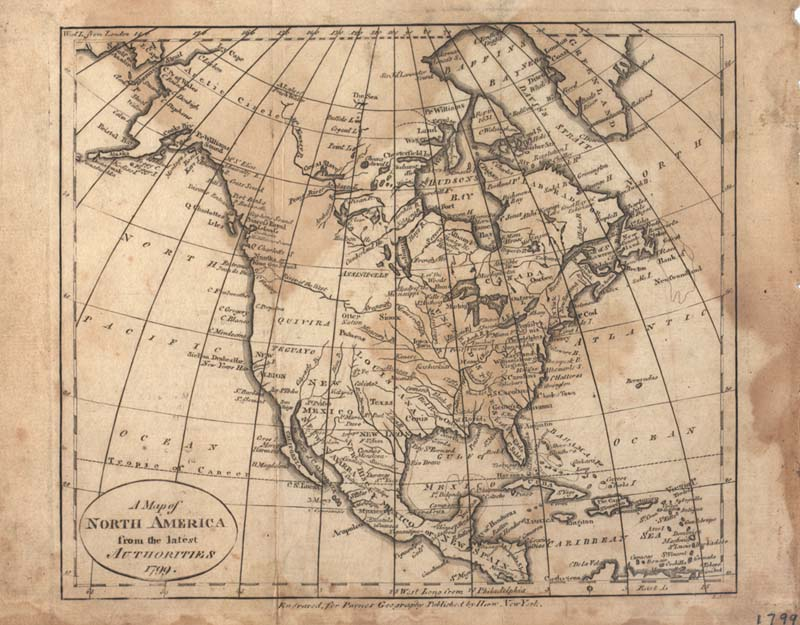 'A Map of North America From The Latest Authorities, 1799'