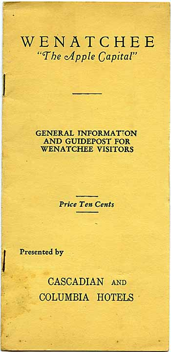 Wenatchee, ''The Apple Capital'': general information and guidepost for Wenatchee visitors