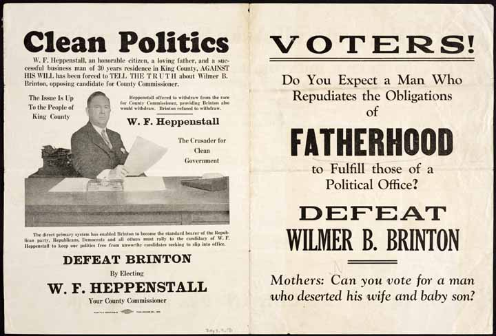 Voters! do you expect a man who repudiates the obligations of fatherhood to fulfill those of a political office?: defeat Wilmer B. Brinton