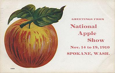 Greetings from National Apple Show: Nov. 14 to 19, 1910, Spokane, Wash.