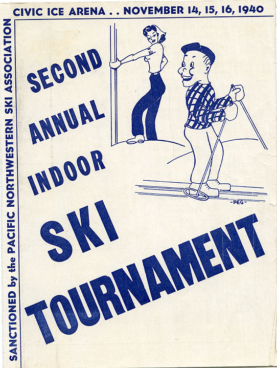 Second annual ski tournament: Civic ice arena..November 14, 15, 16, 1940