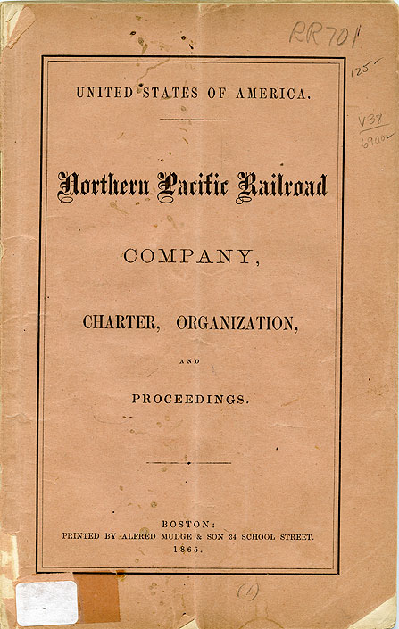 Charter of the Northern Pacific Railroad Co. : organization, proceedings, by-laws, and appendix