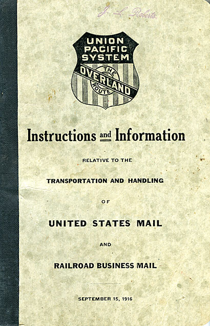 Instructions and information relative to the transportation and handling of United States mail and railroad business mail