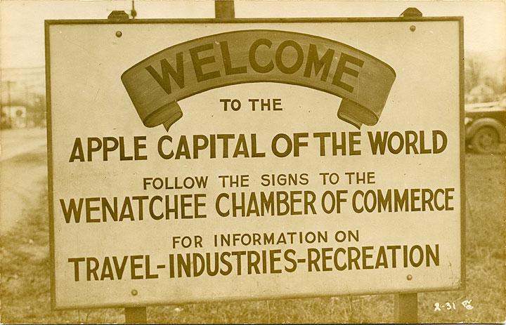 [Roadside sign at Wenatchee, WA]