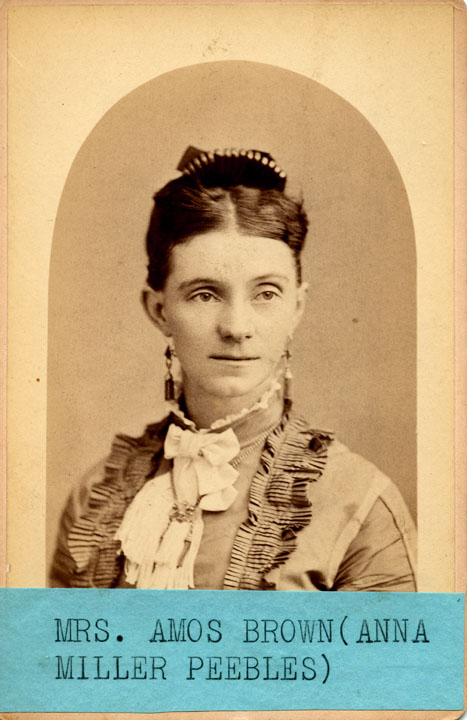 [Anna Miller Peebles (later Mrs. Amos Brown)]