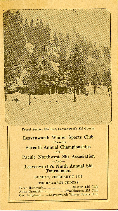 Seventh annual championship of Pacific Northwest Ski Association and Leavenworth's ninth Annual Ski Tournament