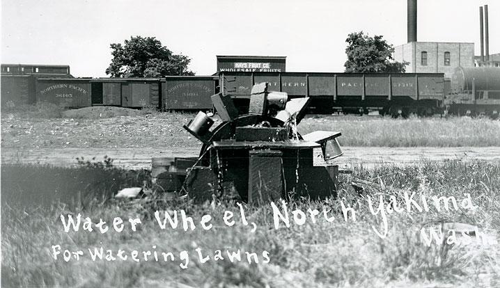 Water Wheel, North Yakima, Wash. for Watering Lawns.